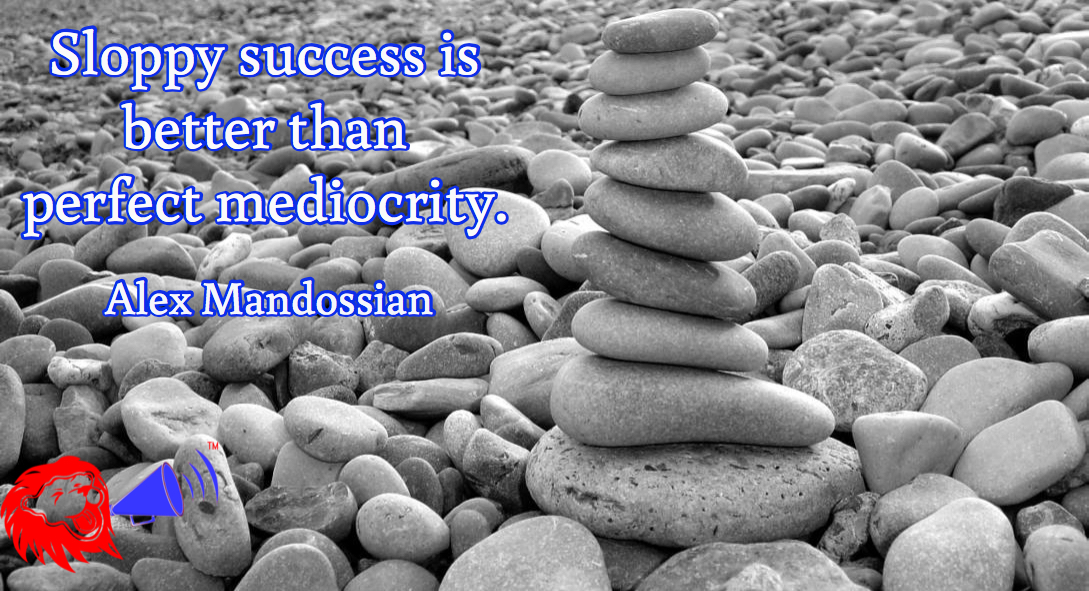 success and mediocity