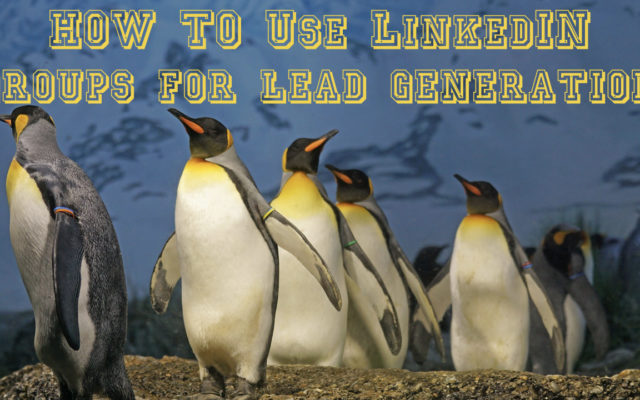 using linkedin groups for business